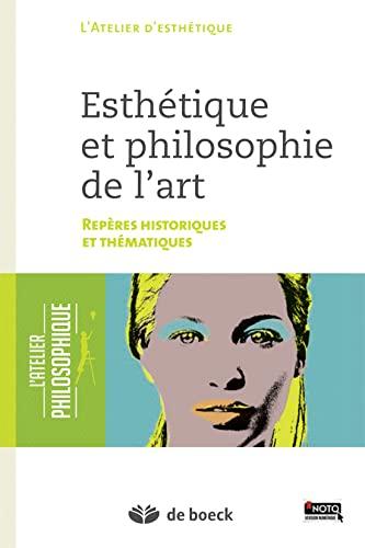 9782804185206: Esthétique et philosophie de l'art repères historiques et thématiques