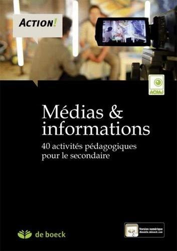 9782804186890: M�dias & informations : 40 activit�s p�dagogiques pour le secondaire