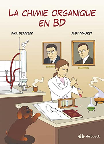 CHIMIE ORGANIQUE EN BD -LA-: DEPOVERE 1RE ED 2014