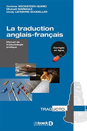 9782804189174: La traduction anglais-français : Manuel de traductologie pratique