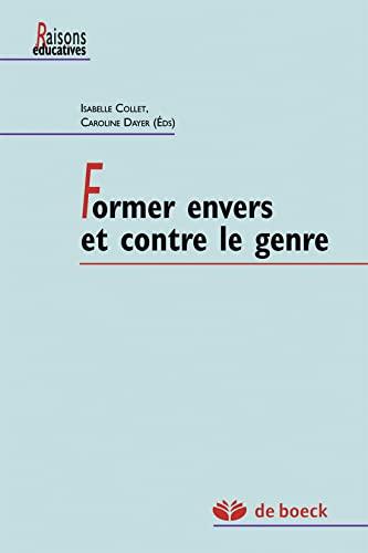 FORMER ENVERS ET CONTRE LE GENRE: COLLET DAYER ED 2014