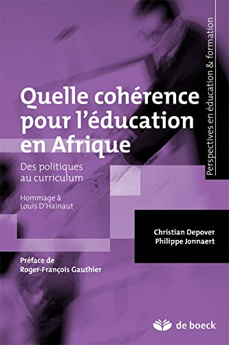Quelle cohérence pour l'éducation en Afrique : Christian Depover; Philippe