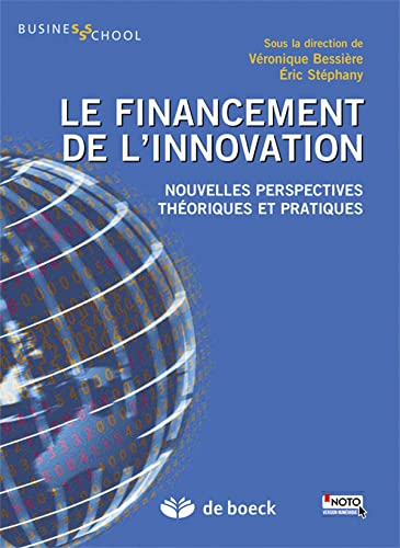 FINANCEMENT DE L INNOVATION 1RE ED 2015: BESSIERE STEPHANY