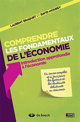 COMPRENDRE LES FONDAMENTAUX DE L ECONOM: BRAQUET MOUREY