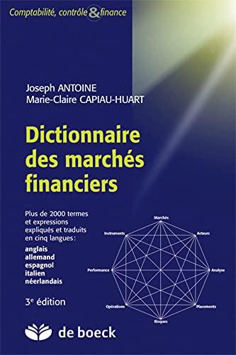 DICTIONNAIRE DES MARCHES FINANCIERS ANGL: ANTOINE 3E ED 2015