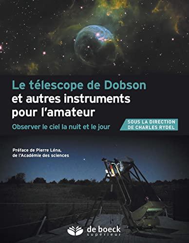 TELESCOPE DE DOBSON ET AUTRES INSTRUMENT: RYDEL 1RE ED 2016