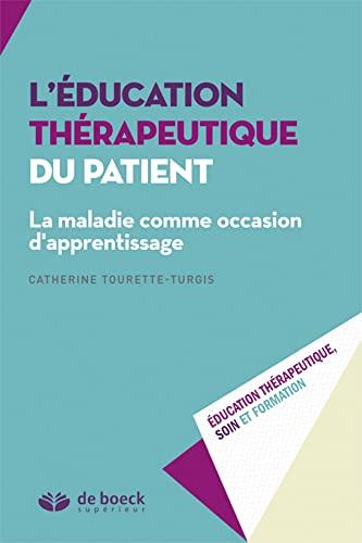 EDUCATION THERAPEUTIQUE DU PATIENT -L-: TOURETTE TURGIS ED15