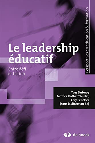 9782804190989: Le leadership éducatif / entre défi et fiction