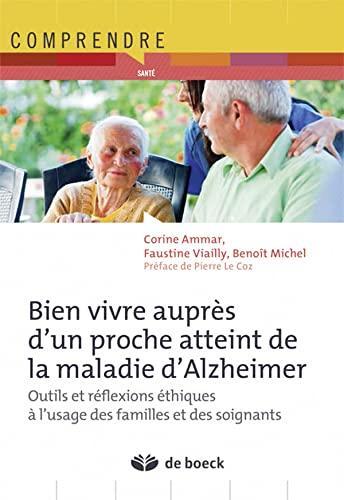 BIEN VIVRE AUPRES D UN PROCHE ATTEINT DE: AMMAR 1RE ED 2015