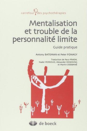 9782804191122: Mentalisation et trouble de la personnalité limite : Guide pratique