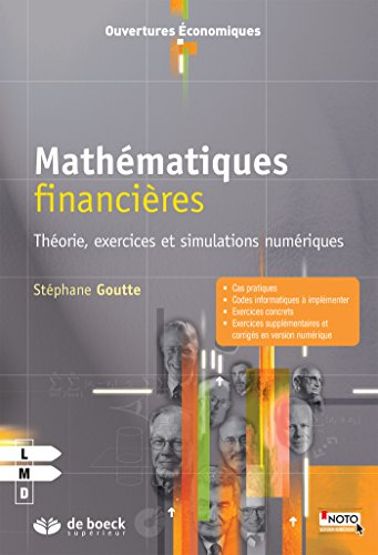 9782804193072: Mathématiques financières : Théorie, exercices et simulations numériques