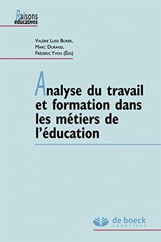 9782804194079: Analyse du travail et formation dans les métiers de l'éducation