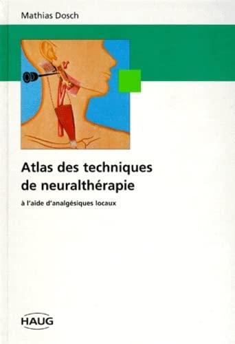 9782804340087: atlas des techniques de neuraltherapie