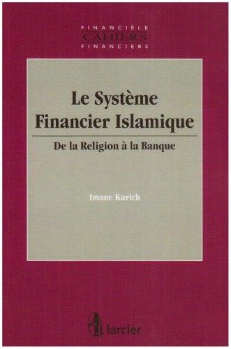 9782804409210: Le système financier islamique : De la religion à la banque