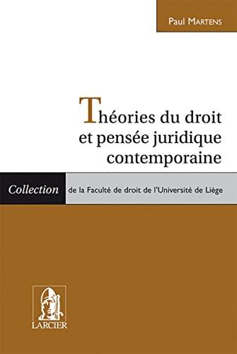 theorie du droit et pensee juridique contemporaine: Paul Martens