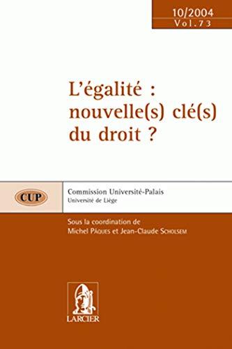 L'Egalite : Nouvelle(S) Cle(S) du Droit?: Pâques