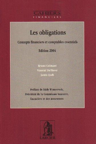 9782804415662: Les obligations. : Concepts financiers et comptables essentiels