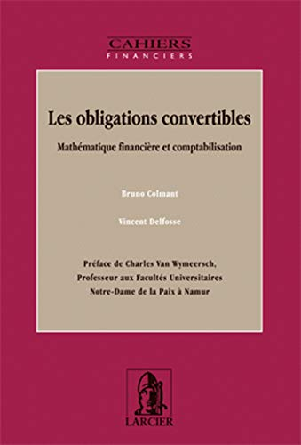 Les obligations convertibles (French Edition): Bruno Colmant