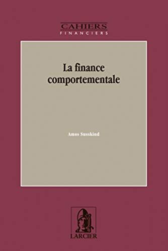 la finance comportementale: Amos Susskind