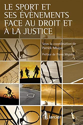 le sport et ses événements face au droit et à la justice: Patrick Mbaya