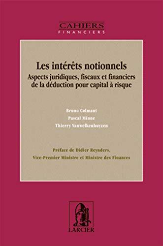 les interets notionnels: Bruno Colmant, Pascal Minne, Thierry Vanwelkenhuyzen