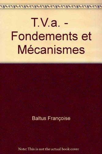 9782804424497: T.V.a. - Fondements et Mécanismes