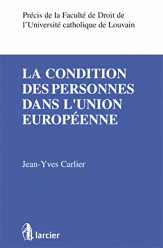 la condition des personnes dans l'union européenne: Jean-Yves Carlier