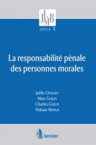 responsabilite penale des personnes morales - opus 5: Joëlle Overath