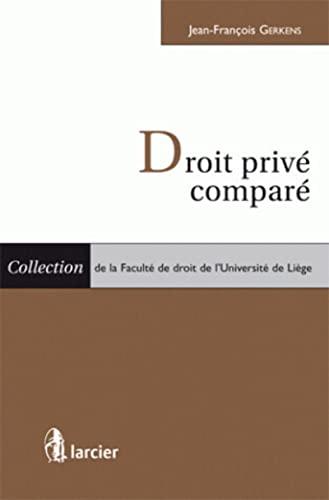 Droit privé comparé (French Edition): Gerkens Jean-François, ...