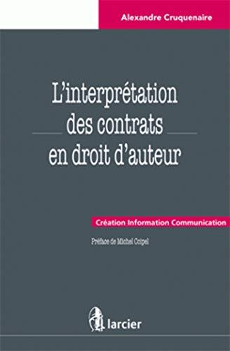 interpretation des contrats en droit d'auteur droit d'auteur: Alexandre Cruquenaire