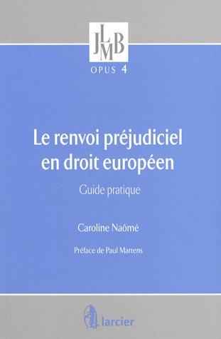 9782804427092: Le renvoi préjudiciel en droit européen : Guide pratique