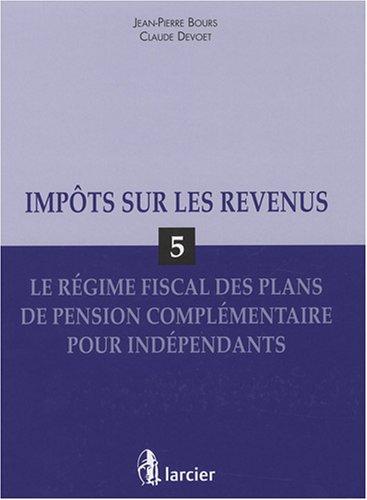 plan de pension complémentaire pour indépendants: Jean-Pierre Bours