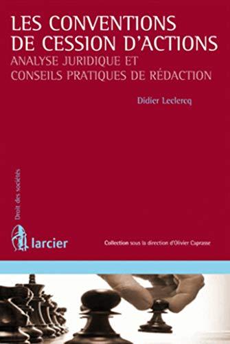 9782804428990: Convention de Cession d'Actions Analyse Juridique et Conseils Pratiques de R Daction