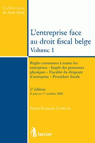 l'entreprise face au droit fiscal belge t.1 (2e édition)
