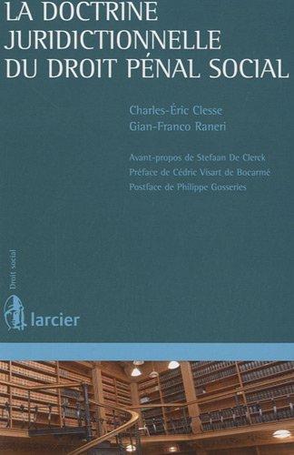 La doctrine juridictionnelle du droit pénal social: Charles-Eric Clesse, Gian-Franco Raneri