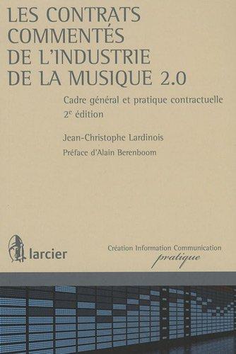 Les contrats commentés de l'industrie de la musique 2.0: Jean-Christophe Lardinois