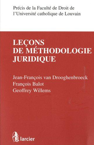 9782804437404: Leçons de méthodologie juridique