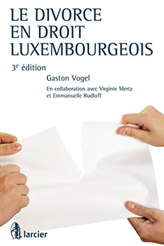 le divorce en droit luxembourgeois: Gaston Vogel