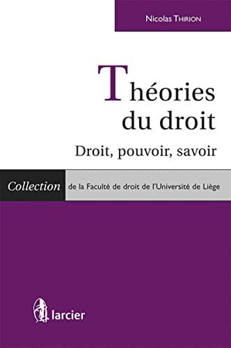 Théories du droit (French Edition): Nicolas Thirion