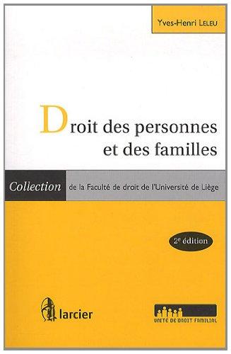 droit des personnes et des familles: Yves-Henri Leleu