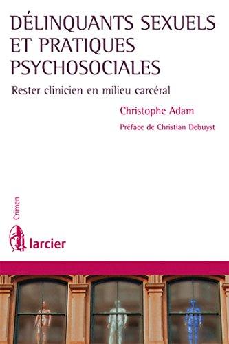 DELINQUANTS SEXUELS ET PRATIQUES PSYCHOS: ADAM