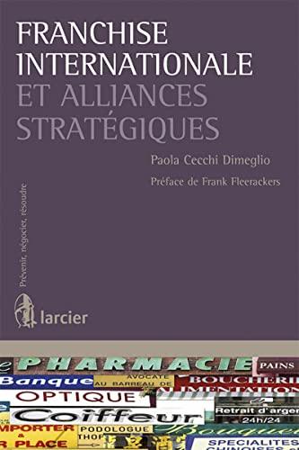 9782804445294: Franchise Internationale et Alliances Strategiques