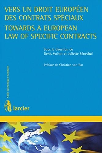 Vers un droit européen des contrats spéciaux: D. Voinot