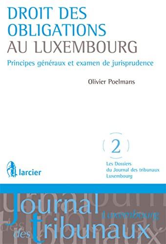 9782804448509: Droit des obligations au Luxembourg