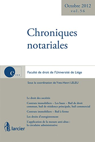 Chroniques notariales volume 56: Larcier