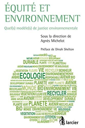 Équité et environnement: Agnes Michelot