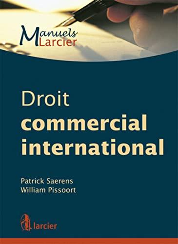 9782804451943: Droit commercial international (édition 2012)