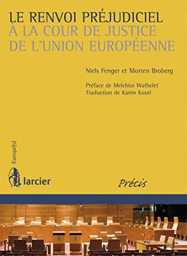 RENVOI PREJUDICIEL A LA COUR DE JUSTICE: FENGER BROBERG