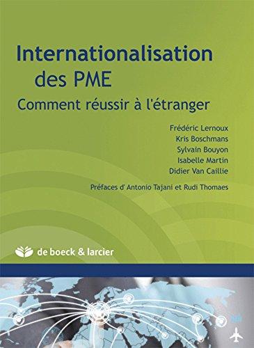 Internationalisation des PME : Comment réussir à: Frédéric Lernoux; Kris
