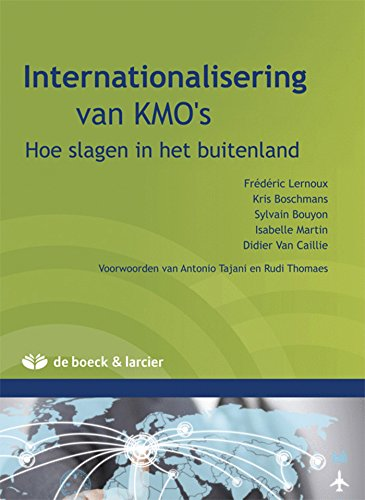 Internationalisatie van kmo's hoe slagen in het buitenland: Boschmans Kris